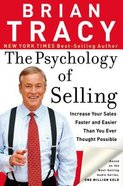 The Psychology of Selling: Increase Your Sales Faster and Easier Than You Ever Thought Possible Paperback