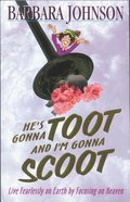 He's Gonna Toot and I'm Gonna Scoot Paperback