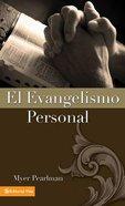 Evangelismo Personal, El (Personal Evangelism) Paperback