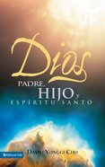 Dios: Padre, Hijo Y Esperitu Santo (God, Father, Holy Spirit)