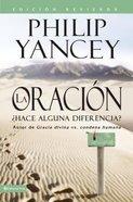 Oracin - Edicin Revisada, La (Prayer - Does It Make A Difference?)