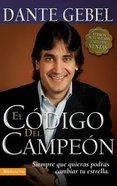 Codigo Del Campeon (Champion Code, The) Paperback