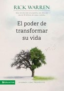 El Poder De Transformar Su Vida (How To Obtain Meaning Instead Of Personal Mediocrity) Paperback