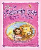 Biblia Para Ninas (The Sweetest Story Bible For Girls) Hardback
