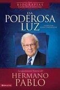 Esa Poderosa Luz (The Powerful Light) Paperback