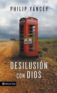 Desilusion Con Dios (Disappointment With God)