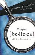 Redefine Belleza (Redefining Beautiful)