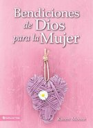 Bendiciones De Dios Para La Mujer / (Blessings From God For Women) Hardback