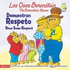 Demuestran Respeto (Show Some Respect - Berenstain Bears) (Los Osos Berenstain Series) Paperback
