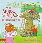 Y El Arbol Del Perdon (And the Forgiving Tree - Berenstain Bears) (Los Osos Berenstain Series) Paperback