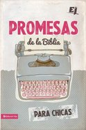 Promesas De La Biblia Para Chicas (Bible Promises For Girls)