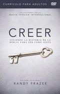 Creer (Believe Adult DVD Study) (Curriculo Para Adultos DVD) (Believe (Zondervan) Series) DVD