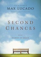 Second Chances: More Stories of Grace Hardback