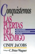 Conquistemos Las Puertas Del Ememigo (Possessing The Gates Of The Enemy) Paperback