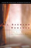 El Sagrado Romance (The Sacred Romance)