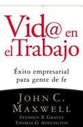 Vida @ El Trabajo (Life @ Work)