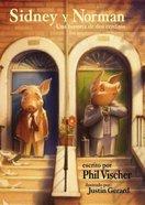 Sidney Y Norman (Sidney & Norman) Paperback