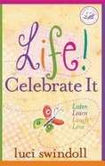 Life! Celebrate It Paperback