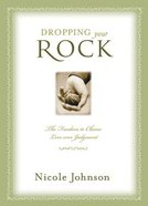 Dropping Your Rock Paperback