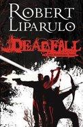 Deadfall Paperback