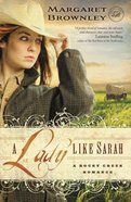 A Lady Like Sarah (A Rocky Creek Romance Series) Paperback