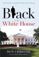Black in the White House Paperback