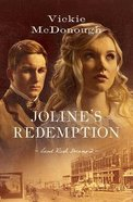 Joline's Redemption (#02 in Land Rush Dreams Series)