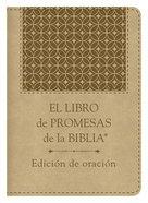 Libro De Promesas De La Biblia: Edicin De Oracin, El Paperback