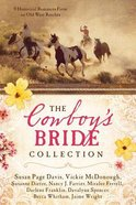 The Cowboy's Bride Collection (9in1) Paperback