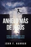 Anhelo Mas De Jesus (Desperate For Jesus) Paperback