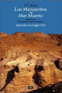 Los Manuscritos Del Mar Muerto (Second Thoughts On The Dead Sea Scroll) Paperback