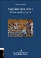 Comentario Expositivo Del Nuevo Testamento / Expository Biblical Commentary of the New Testament Hardback