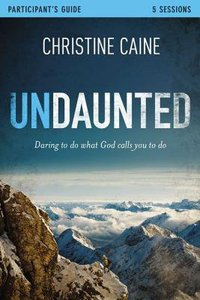 Undaunted (Dvd & Participants Guide)