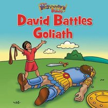 David Battles Goliath (Beginners Bible Series)