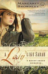 A Lady Like Sarah (A Rocky Creek Romance Series)