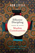 Effective Discipling in Muslim Communities Paperback