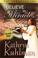 I Believe in Miracles Paperback