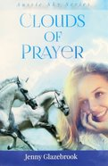 Clouds of Prayer (#03 in Aussie Sky Series) Paperback