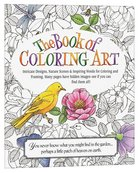 The Book of Coloring Art (Adult Coloring Books Series) Paperback