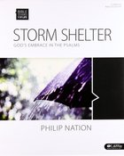 Storm Shelter God's Embrace in the Psalms (Leader Kit) (Bible Studies For Life Series) Pack
