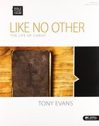 Like No Other the Life of Christ (Leader Kit) (Bible Studies For Life Series) Pack