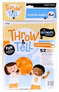 Throw & Tell Ball: Attention Grabber Novelty