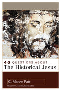 About the Historical Jesus (40 Questions Series) Paperback