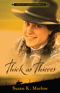 Thick as Thieves (#01 in Circle C Milestones Series)