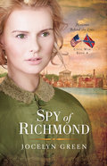 Spy of Richmond (#04 in Heroines Behind The Lines Series)