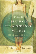 The Church Planting Wife Paperback