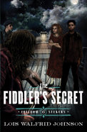 The Fiddler's Secret (#06 in Freedom Seekers Series) Paperback