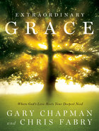 Extraordinary Grace Hardback