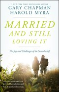 Married and Still Loving It Paperback