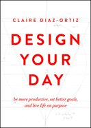 Design Your Day Paperback